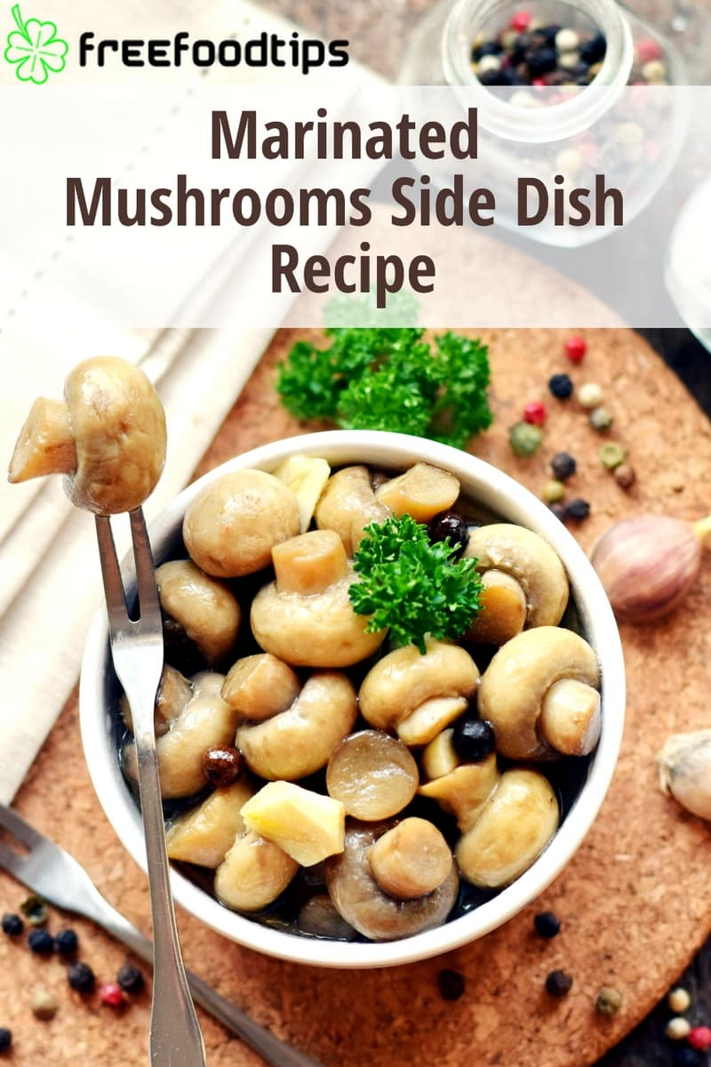 Marinated Mushrooms Side Dish Recipe