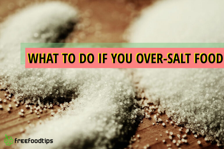 How to remove excess salt from food