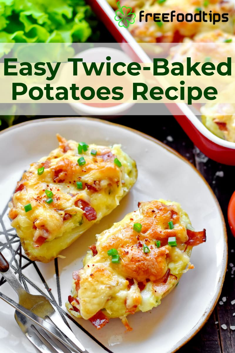 Twice Baked Potatoes Recipe with Bacon and Cheese