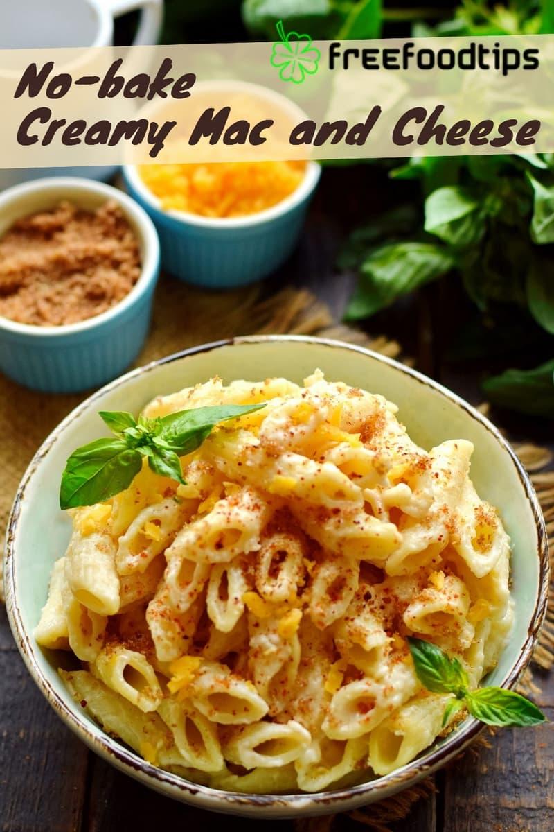 Creamy Mac and Cheese No-bake Recipe