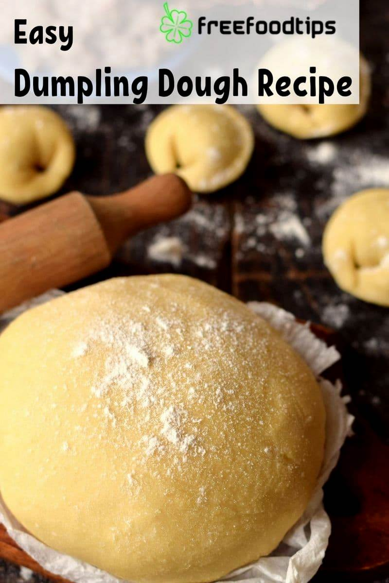 Easy Dumpling Dough Recipe