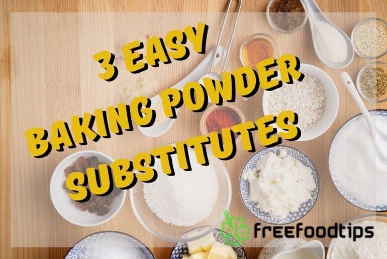 3 Easy Baking Powder Substitutes