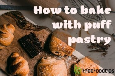 How to bake with puff pastry